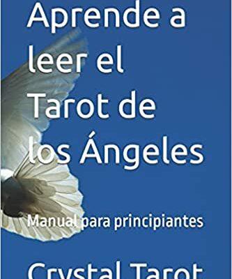 Aprende a leer el Tarot de los Ángeles - Tapa blanda